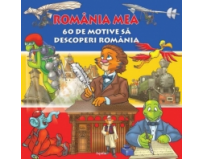 Romania mea. 60 de motive sa descoperi Romania