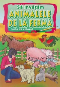 Carte Educativa Si Colorat  Sa Invatam Animalele De La Ferma  Omnibooks Unlimited